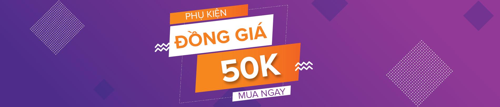 Đồng Giá 50K