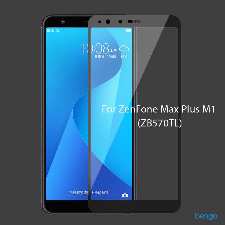 Dán cường lực Asus ZenFone Max Plus M1 (ZB570TL) Full màn hình